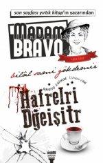 """""""Madam Bravo"""" Dolce Vita Yayınevinde Çıktı."""
